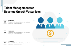 Talent Management For Revenue Growth Vector Icon Ppt PowerPoint Presentation Layouts Topics
