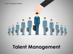 Talent Management Ppt PowerPoint Presentation Complete Deck With Slides