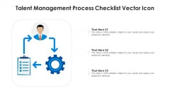 Talent Management Process Checklist Vector Icon Ppt Icon Design Inspiration PDF