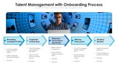 Talent Management With Onboarding Process Ppt Layouts Example File PDF