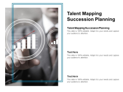 Talent Mapping Succession Planning Ppt PowerPoint Presentation Inspiration Master Slide Cpb Pdf