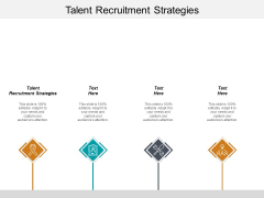 Talent Recruitment Strategies Ppt PowerPoint Presentation Layouts Background Designs Cpb