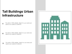 Tall Buildings Urban Infrastructure Ppt PowerPoint Presentation Infographic Template Master Slide