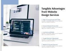 Tangible Advantages From Website Design Services Ppt PowerPoint Presentation Portfolio Slide Portrait PDF
