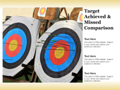 Target Achieved And Missed Comparison Ppt Powerpoint Presentation Visual Aids Deck