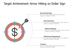 Target Achievement Arrow Hitting On Dollar Sign Ppt PowerPoint Presentation File Rules