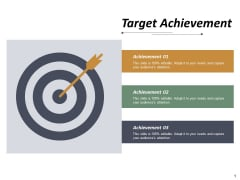 Target Achievement Ppt PowerPoint Presentation Show Layout