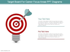 Target Board For Career Focus Areas Ppt Diagrams