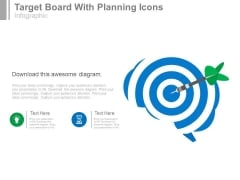Target Board With Planning Icons Powerpoint Slides