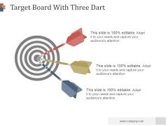 Target Board With Three Dart Ppt PowerPoint Presentation Design Ideas