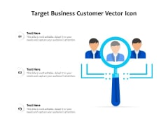 Target Business Customer Vector Icon Ppt PowerPoint Presentation File Icons PDF