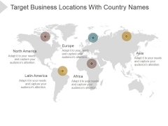 Target Business Locations With Country Names Ppt PowerPoint Presentation Layouts