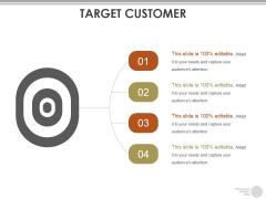 Target Customer Ppt PowerPoint Presentation Graphics