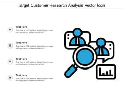 Target Customer Research Analysis Vector Icon Ppt PowerPoint Presentation Model Example Topics PDF
