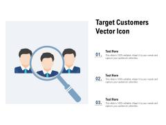 Target Customers Vector Icon Ppt Portfolio Skills PDF