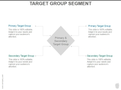 Target Group Segment Ppt PowerPoint Presentation Background Images