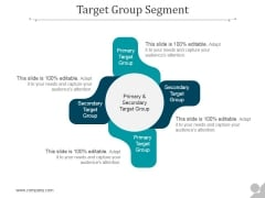 Target Group Segment Ppt PowerPoint Presentation Shapes