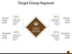 Target Group Segment Ppt PowerPoint Presentation Slides