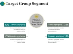 Target Group Segment Ppt PowerPoint Presentation Templates