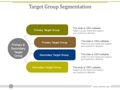 Target Group Segmentation Ppt PowerPoint Presentation Ideas Layout