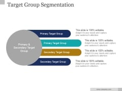 Target Group Segmentation Ppt PowerPoint Presentation Visual Aids