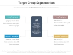 Target Group Segmentation Ppt Slides
