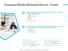 Target Market Segmentation Consumer Market Research Survey Contd Price Ppt PowerPoint Presentation Ideas Slide Portrait PDF