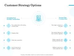 Target Market Segmentation Customer Strategy Options Ppt PowerPoint Presentation Gallery Example PDF