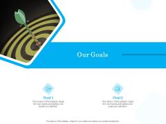 Target Market Segmentation Our Goals Ppt PowerPoint Presentation Outline Introduction PDF