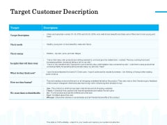 Target Market Segmentation Target Customer Description Ppt PowerPoint Presentation Pictures Infographics PDF