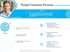 Target Market Segmentation Target Customer Persona Ppt PowerPoint Presentation Infographics Backgrounds PDF