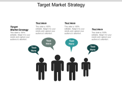 Target Market Strategy Ppt PowerPoint Presentation Icon Show Cpb