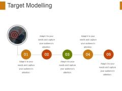 Target Modelling Ppt PowerPoint Presentation Slides Ideas