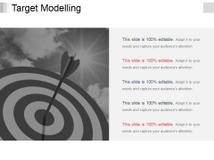 Target Modelling Template 1 Ppt PowerPoint Presentation Infographics Summary