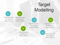 Target Modelling Template 2 Ppt PowerPoint Presentation Styles Design Ideas
