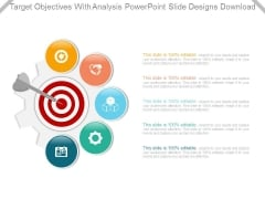 Target Objectives With Analysis Powerpoint Slide Designs Download
