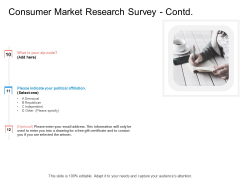 Target Persona Consumer Market Research Survey Contd Political Ppt Icon PDF
