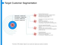 Target Persona Target Customer Segmentation Ppt Styles Aids PDF