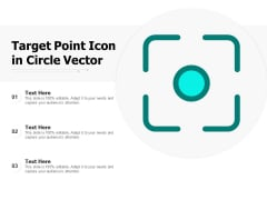 Target Point Icon In Circle Vector Ppt PowerPoint Presentation Infographic Template Icon PDF