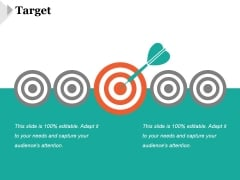 Target Ppt PowerPoint Presentation Ideas