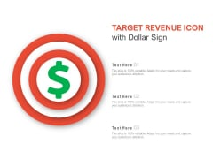 Target Revenue Icon With Dollar Sign Ppt PowerPoint Presentation File Example File