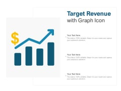 Target Revenue With Graph Icon Ppt PowerPoint Presentation Portfolio Elements