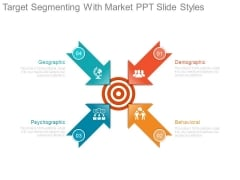 Target Segmenting With Market Ppt Slide Styles