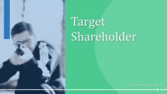 Target Shareholder Planning Strategy Ppt PowerPoint Presentation Complete Deck With Slides