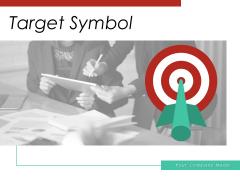 Target Symbol Business Achievement Ppt PowerPoint Presentation Complete Deck