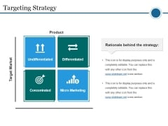 Targeting Strategy Ppt PowerPoint Presentation Styles Styles