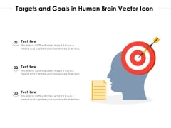 Targets And Goals In Human Brain Vector Icon Ppt PowerPoint Presentation File Inspiration PDF