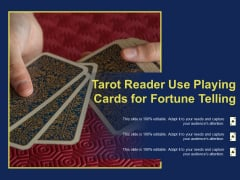 Tarot Reader Use Playing Cards For Fortune Telling Ppt PowerPoint Presentation Gallery Samples PDF