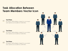 Task Allocation Between Team Members Vector Icon Ppt PowerPoint Presentation Gallery Format PDF