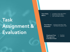 Task Assignment And Evaluation Ppt PowerPoint Presentation Gallery Background Images